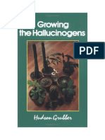 Hudson Grubber - Growing the Hallucinogens
