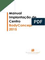 2015 - 01 Manual Implantacao Centro BC Brasil
