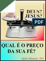 Deus Jesus Qual e o Preco Da Sua Fe - Rev. 1