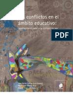 Los conflictos en el ámbito educativo. Aportaciones para una cultura de paz