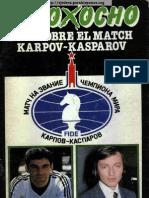 Ocho x Ocho. Match Kasparov - Karpov (I)