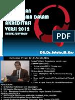Perubahan Paradigma Akreditasi Baru TOT Jun 2012