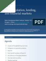Bank Regulation, Lending, and Financial Markets