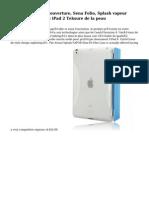Intelligente de la couverture, Sena Folio, Splash vapeur Slim-Fit cas Flex et iPad 2 Teksure de la peau
