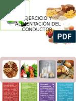 Ejercicio y Alimentación Del Conductor