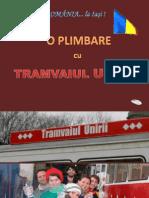 Tramvaiul Unirii... La IASI (by Felicia)