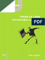 LAGUNA, J., Pisar La Luna. Escatología y Política, (Cuaderno, 195), Cristianisme i Justícia, Barcelona 2015