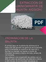 Extraccion de Aluminioapartir de Bauxita- Alo3(Oh)