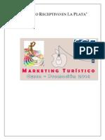 Turismo Receptivo en La Plata
