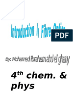 introduction in fibre optics...by mohamed ibrahem(mido) mansoura science faculty .egypt
