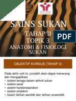 UNIT 3 Tahap II Anatomi & Fisiologi Sukan