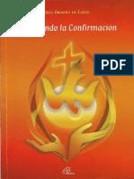 ORDOÑEZ de LANUS, I., Celebrando La Confirmacion, Paulinas, 2012