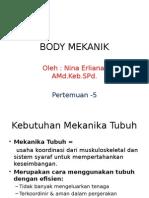 d. Body Mekanik