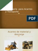 EQUIPO 3. Maquinaria Para Acarreo y Transporte
