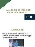 Técnica de Colocación de Sonda Vesical