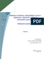 Mud Climaticas, Desigualdades Soci e Pop Vulneraveis No Brasil Construindo Capac Subprojeto Popul (Vol I)