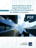 Technical Assistance Grants to Support Development of Cross-Border Bond Markets in the ASEAN+3 Countries