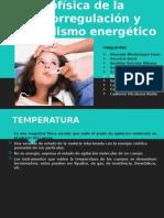 Biofísica de La Termorregulación y Metabolismo Energético