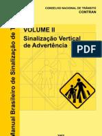 Sinalização Vertical Advertencia