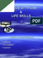 Positive Attitude & Life Skills- RAJNI (MBA-FIN),RDIAS