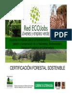 Certificacion Forestal Sostenible [Modo de Compatibilidad]