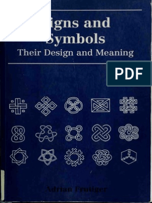 Signs and Symbols: Their Design and Meaning de Adrian Frutiger