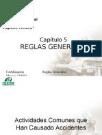 Cap. 010 - Inducción General en Seguridad e Higiene Minera - CAP.05.- REGLAS GENERALES - IsEM