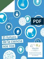 Dossier 'El futuro de la ciencia sos vos'