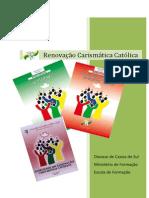 Renovação Carismática - Dossie Escola Diocese de Caxias Do Sul
