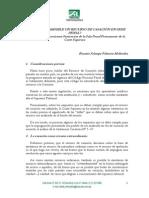 ROSARIO PALACIOS MELENDEZ. Cuándo Es Admisible Un Recurso de Casación en Sede Penal...