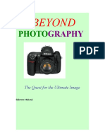 Beyond Photography - The Quest for the Ultimate Image - by Subroto Mukerji