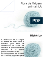 Lã - apresentação