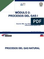 MÓDULO 2 PROCESOS DEL GAS