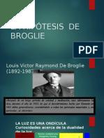 La Hipótesis de Broglie