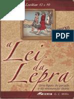 A Lei Da Lepra - G. C. Willis