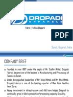 Factory Profile Dropadi Pparels