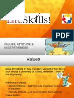Values, Attitude and Assertiveness