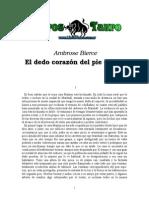Bierce, Ambrose - El Dedo Corazon Del Pie Derecho