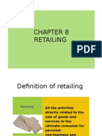Chapter 8- Retailing