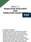 Materi 011 Penelitian Kuantitatif Dan Kualitatif
