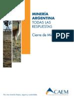 Minería Argentina Todas Las Respuestas Cierre de Minas