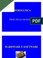 Hardware e Softwae