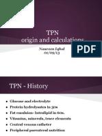 TPN Origin and Calculations