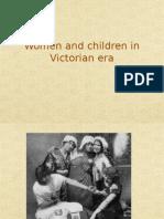 Women and Children in Victorian Era