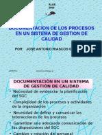Documentación de Los Procesos en Un Sistema de Gestión de Calidad