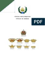 Títulos Nobiliárquicos Do Império Do Brasil