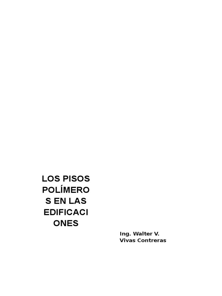 Los Pisos Polimeros en Las Edificaciones