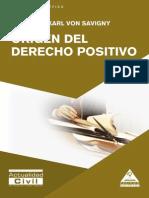 Von Savigny, Friedrich Karl. Origen del derecho positivo.pdf