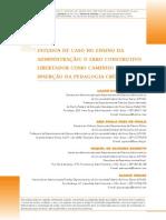 Estudos de Caso No Ens Da Adm - o Erro Construtivo Libertador Como Caminho Para Inserção Da Pedagogia Crítica
