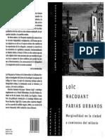 Wacquant, Loic - Parias Urbanos. Marginalidad en La Ciudad a Comienzos Del Milenio (2007)